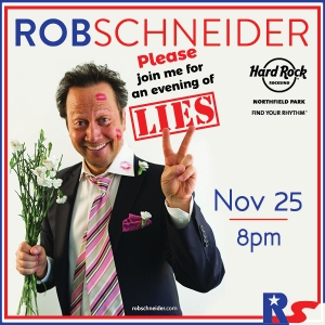 Rob Schneider poster ahead of his performance Nov 25.